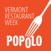 Vermont Restaurant Week At Popolo