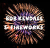 Fireworks and The Bob Kendall Band On The Deck